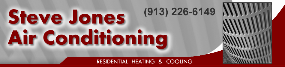 Call Steve Jones Air Conditioning LLC for reliable AC repair in Olathe KS